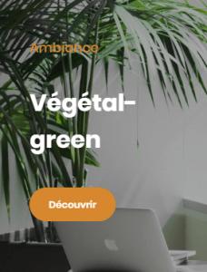 Ambiance Végétal Green